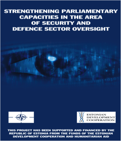 Study on good practices in parliamentary oversight of defense and security sector: the case of Estonia and Moldova