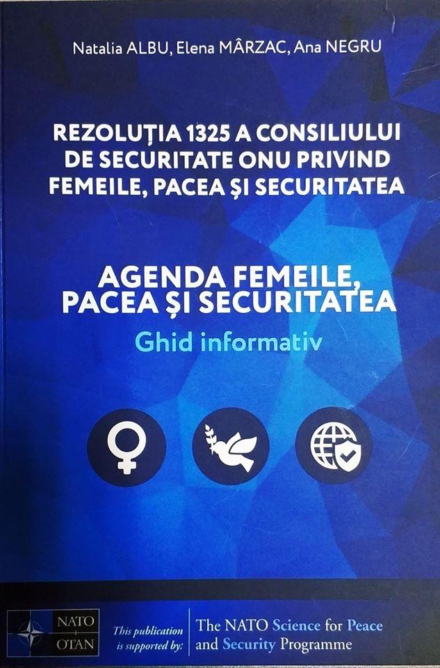 Ghidul informativ: Rezoluţia 1325 a Consiliului de Securitate ONU privind AGENDA FEMEILE, PACEA ŞI SECURITATEA