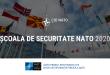 """CID NATO a lansat proiectul """"Școala de Securitate NATO"""", ediția 2020"""